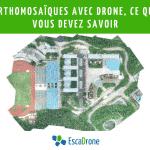 Orthomosaïques avec drone DJI, ce que vous devez savoir