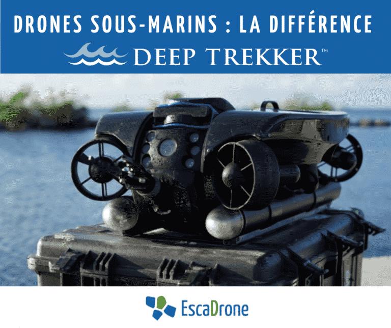 La différence Deep Trekker