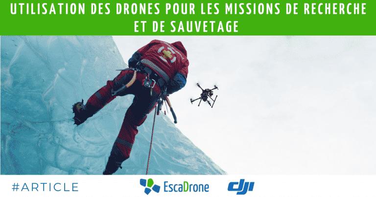 Utilisation des drones pour les missions de recherche et de sauvetage
